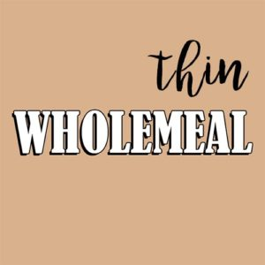 Thin Wholemeal